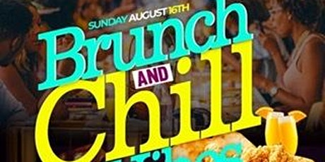 Brunch and Chill Vibes tickets