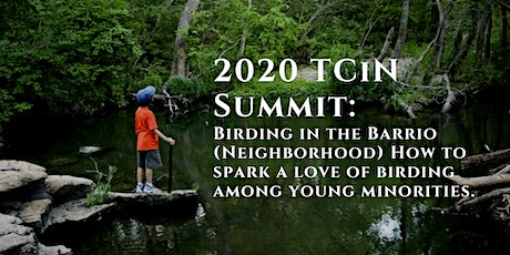 Birding in the Barrio. How to spark a love of birding in young minorities. tickets