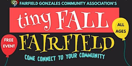 Tiny Fall Fairfield tickets