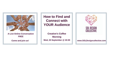 Online Creative's Coffee Morning: FIND YOUR AUDIENCE