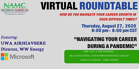 Virtual Round Table - Navigating Your Career During a Pandemic tickets