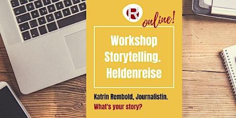 Online Storytelling. Die Heldenreise. Tickets
