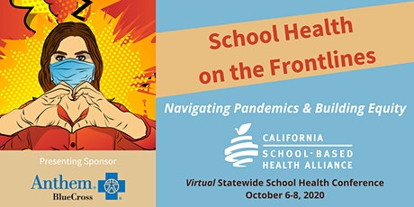 School Health on the Frontlines: Navigating Pandemics & Building Equity tickets