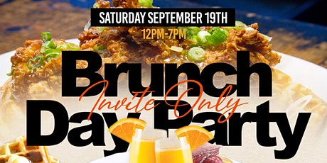 INVITE ONLY - TICKET ONLY BRUNCH + DAY PARTY tickets