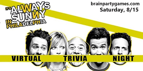 Its Always Sunny in Philadelphia Online Trivia Party tickets