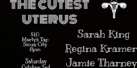 The Cutest Uterus tickets