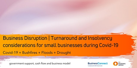 Business Disruption | Turnaround and Insolvency considerations tickets