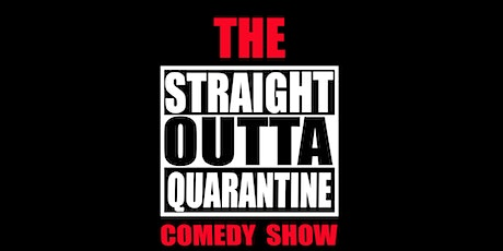 STRAIGHT OUTTA QUARANTINE SHOW at the Artel Garden tickets