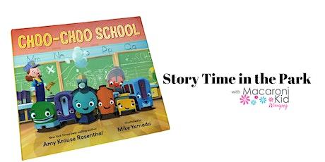 Choo-Choo School StoryTime in the Park tickets