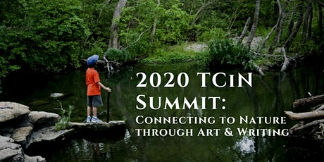 TCiN 2020 Summit Session: Connecting to Nature through Art & Writing tickets