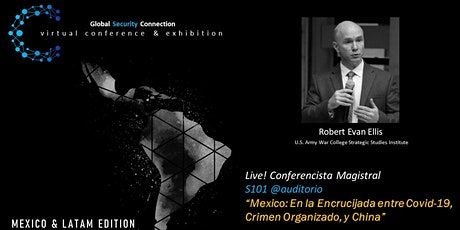 Global Security Connection Virtual Conference & Exhibition: Mexico & LATAM tickets