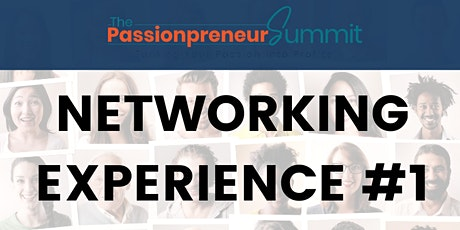 Passionpreneur Summit Networking Event #2 (open to the public) tickets