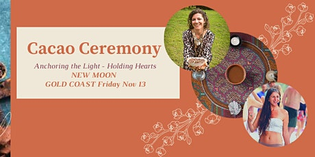 Cacao Ceremony- NEW MOON _ Gold Coast tickets