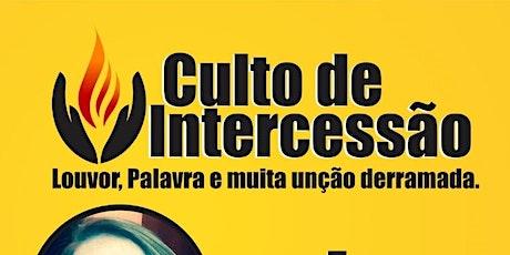 CULTO DE INTERCESSÃO ingressos