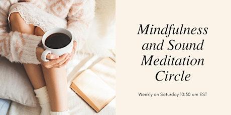 Mindfulness and Sound Meditation Circle tickets