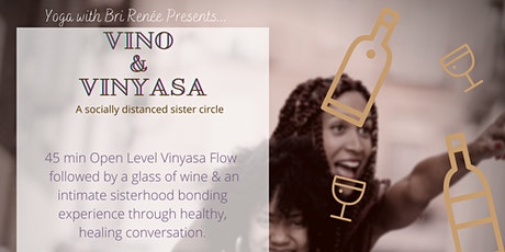 Vino & Vinyasa: A Socially Distanced Sister Circle tickets