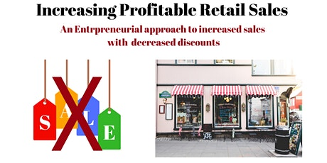 Increasing  Profitable Retail Sales tickets
