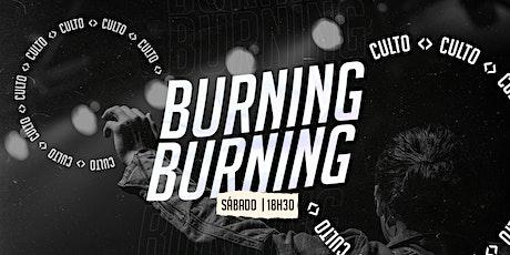 AGENDAMENTO CULTO BURNING - SÁBADO 18H30 ingressos