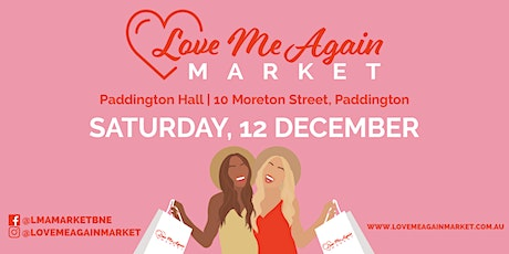 Love Me Again Pre-Loved Fashion Market - December tickets