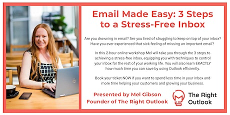 Email Made Easy: 3 Steps to a Stress-Free Inbox tickets