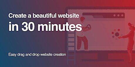 Build Stunning Websites in 30 Minutes or Less tickets