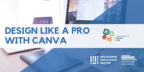 [CANCELLED]: Design Like a Pro with Canva - Wangaratta Digital Hub tickets