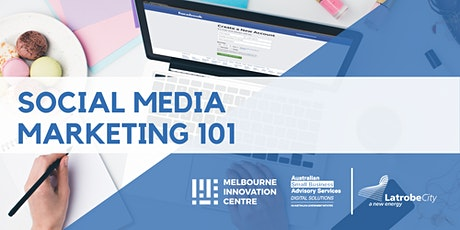 [CANCELLED]: Social Media Marketing 101 - La Trobe tickets
