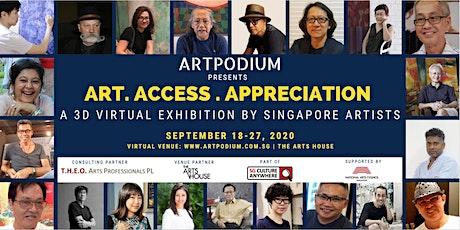 ART. ACCESS. APPRECIATION - A 3D virtual art exhibition of Singapore Arts tickets