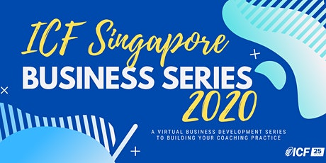 ICF Singapore Business Series 2020 tickets