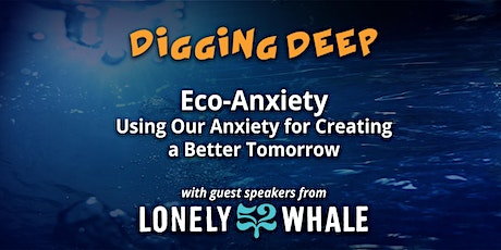 Understanding Eco-Anxiety and Using It to Create a Better Tomorrow tickets