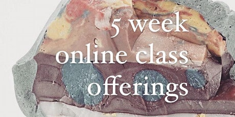 5 week Online class Offering tickets