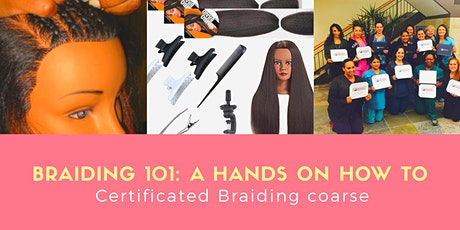 Braiding 101 Class with certifications tickets