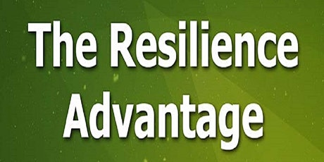 How to Develop The Resilience Advantage for Businesses tickets
