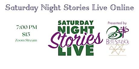 Saturday Night Stories Live Online tickets