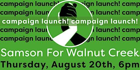 Samson for Walnut Creek Campaign Launch tickets