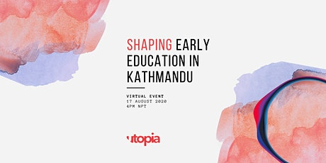 Shaping Early Education in Kathmandu tickets