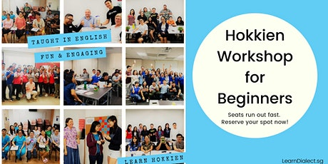 Hokkien Workshop for Beginners (18 & 25 Oct) - Register once for 2 sessions tickets