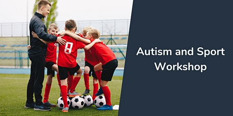 Autism and Sport Workshop tickets