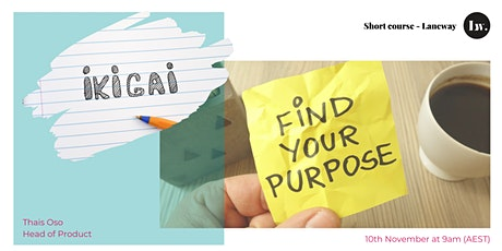 Short Course IKIGAI - Find Your Purpose billets