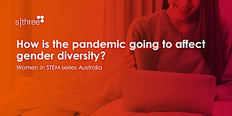 How is the pandemic going to affect gender diversity? tickets