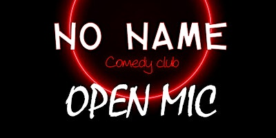 Open MIC du NO NAME Comedy Club
