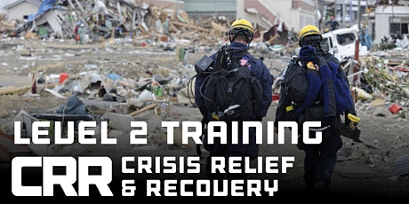 Crisis Relief & Recovery Level 2 Training & Selection Weekend tickets