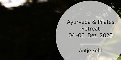 Ayurveda & Pilates Retreat für Frauen Tickets