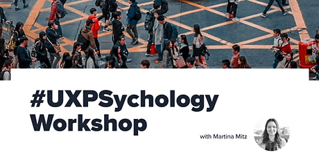 UXPSychology Workshop (UX+Psychology) tickets