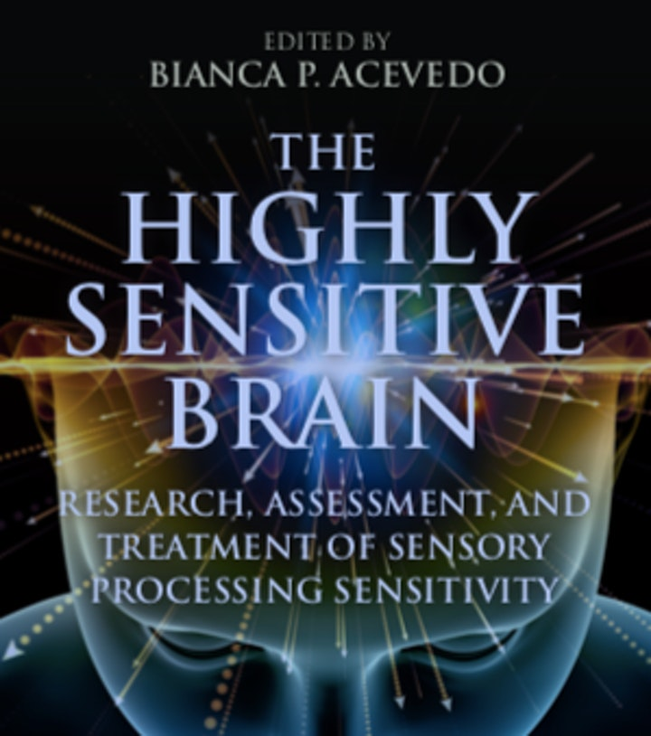The Highly Sensitive Brain Webinar with Elaine Aron and colleagues image