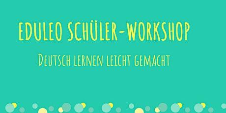 EDULEO Schüler-Workshop: Deutsch lernen leicht gemacht Tickets