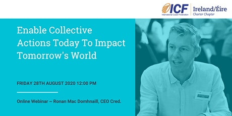 Enable Collective Actions Today To Impact Tomorrow's World tickets