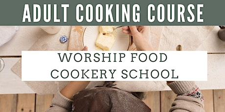 Adult Cooking Course -Menu Planning tickets