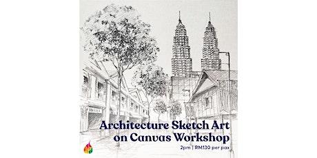 Architecture Sketch Art on Canvas Workshop tickets