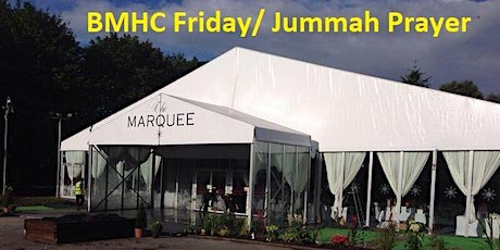 Weekly BMHC Friday /Jummah Prayer tickets